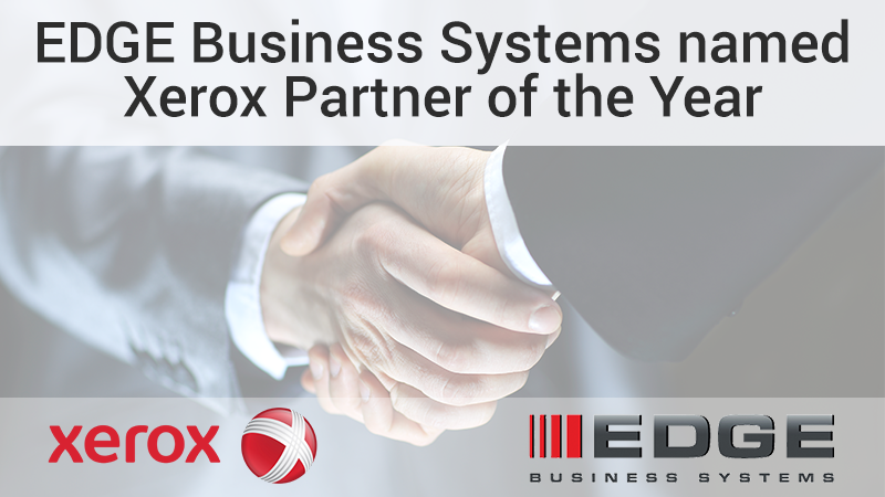 EDGE is named partner of the year from Xerox!