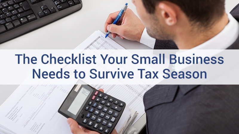The checklist your small business needs to survive tax season