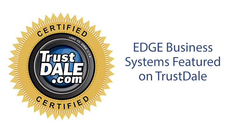 Edge business systems featured on TrustDale